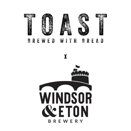 Toast x Windsor & Eton Brewery